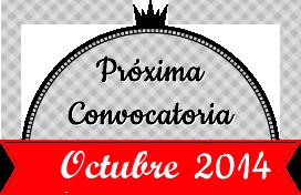 Próxima convocatoria Octubre 2014